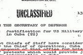 The declassified documents state that the US sought to create excuses to invade Cuba