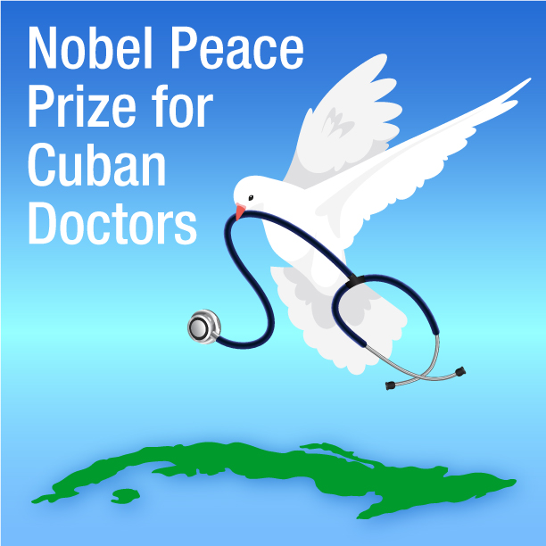 Join the international call for Cuba's Henry Reeve International Medical Brigade to be awarded the Nobel Peace Prize