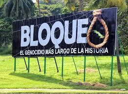 A billboard in Havana reads: Blockade - the longest genocide in history